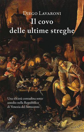 Diego Lavaroni - IL COVO DELLE ULTIME STREGHE