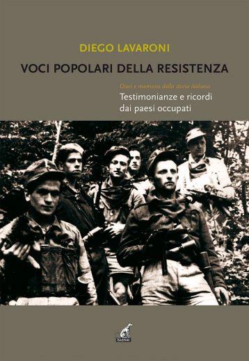 VOCI POPOLARI DELLA RESISTENZA - Diego Lavaroni