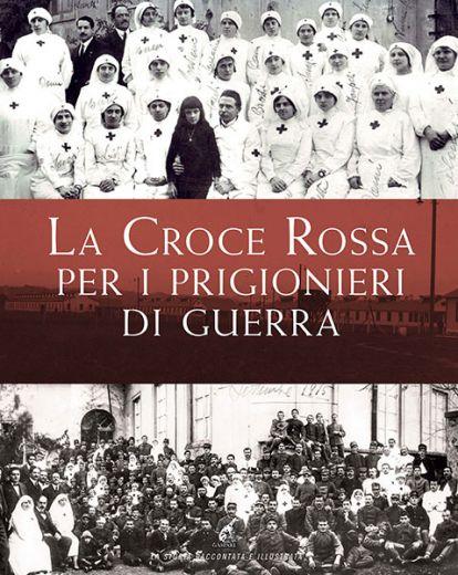 La Croce Rossa per i prigionieri di guerra, Gaspari, 2015