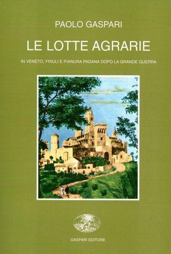 LE LOTTE AGRARIE - Paolo Gaspari