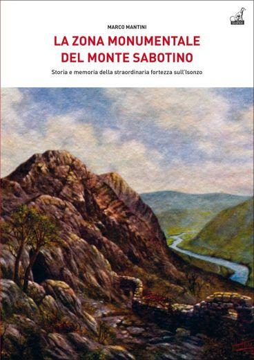 LA ZONA MONUMENTALE DEL MONTE SABOTINO - Marco Mantini