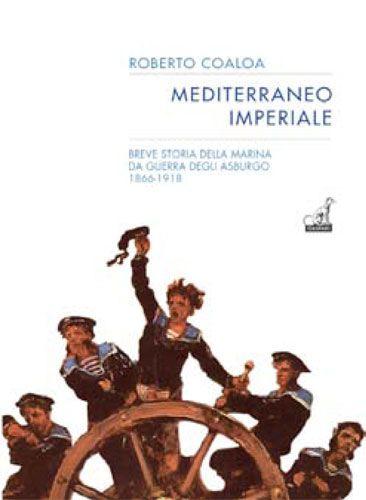 Roberto Coaloa - MEDITERRANEO IMPERIALE