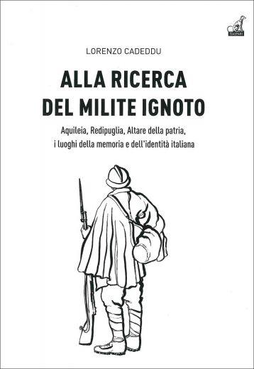 Lorenzo Cadeddu - ALLA RICERCA DEL MILITE IGNOTO