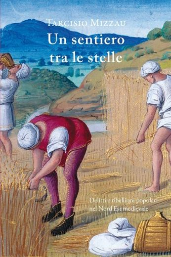 Tarcisio Mizzau - UN SENTIERO TRA LE STELLE