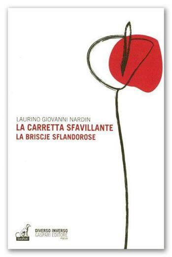 Laurino Giovanni Nardin, La carretta sfavillante, Gaspari, 2015