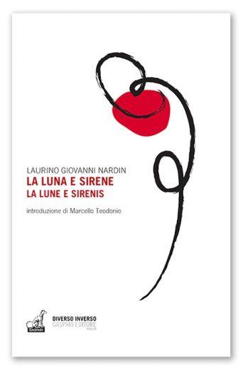 Laurino Giovanni Nardin - LA LUNA E SIRENE - LA LUNE E SIRENIS