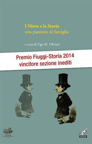 I Nievo e la storia - Ugo M. Olivieri