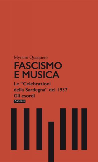 FASCISMO E MUSICA - Myriam Quaquero