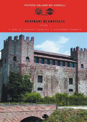 RESTAURI DI CASTELLI - Vol.1 - Istituto Italiano dei Castelli