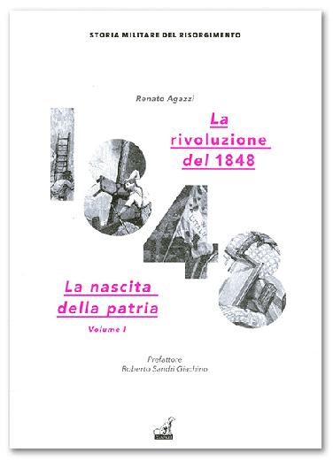 LA RIVOLUZIONE DEL 1848 - Renato Agazzi