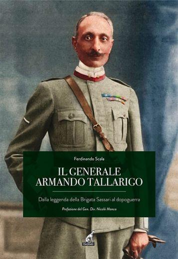 IL GENERALE ARMANDO TALLARIGO - Ferdinando Scala