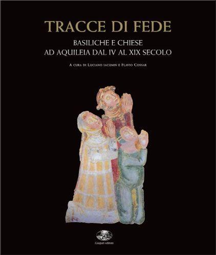 Luciano Iacumin e Flavio Cossar - TRACCE DI FEDE