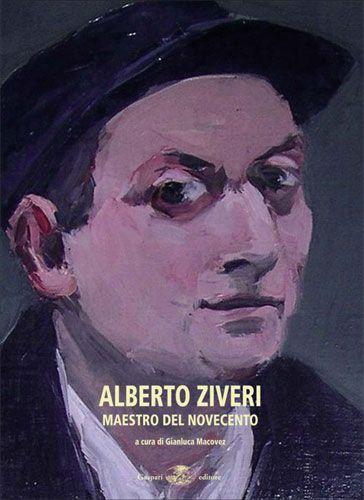 ALBERTO ZIVERI Maestro del Novecento