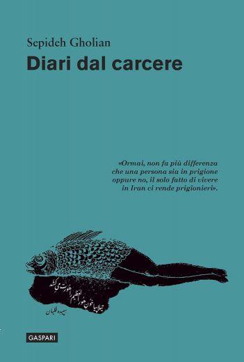 DIARI DAL CARCERE - Sepideh Gholian