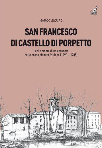 SAN FRANCESCO DI CASTELLO DI PORPETTO - Marco Sicuro