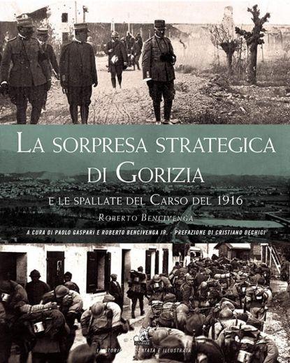 ROBERTO BENCIVENGA – La sorpresa strategica di Gorizia