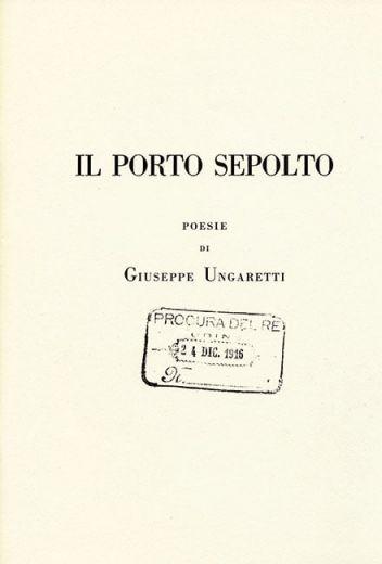 Giuseppe Ungaretti - Il porto sepolto