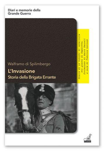 L'INVASIONE Storia della Brigata Errante